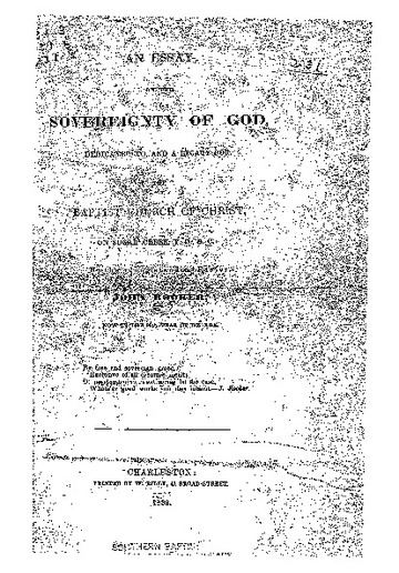an essay on the sovereignty of god dedicated to and a legacy for an essay on the sovereignty of god dedicated to and a legacy for the baptist church of christ on sugar creek y d s c